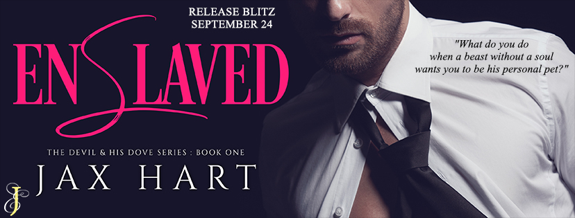 ENSLAVED by Jax Hart