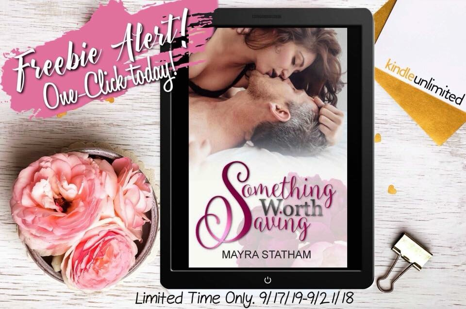 free ebook —ends  9/21 ❤ Something Worth Saving by Mayra Statham