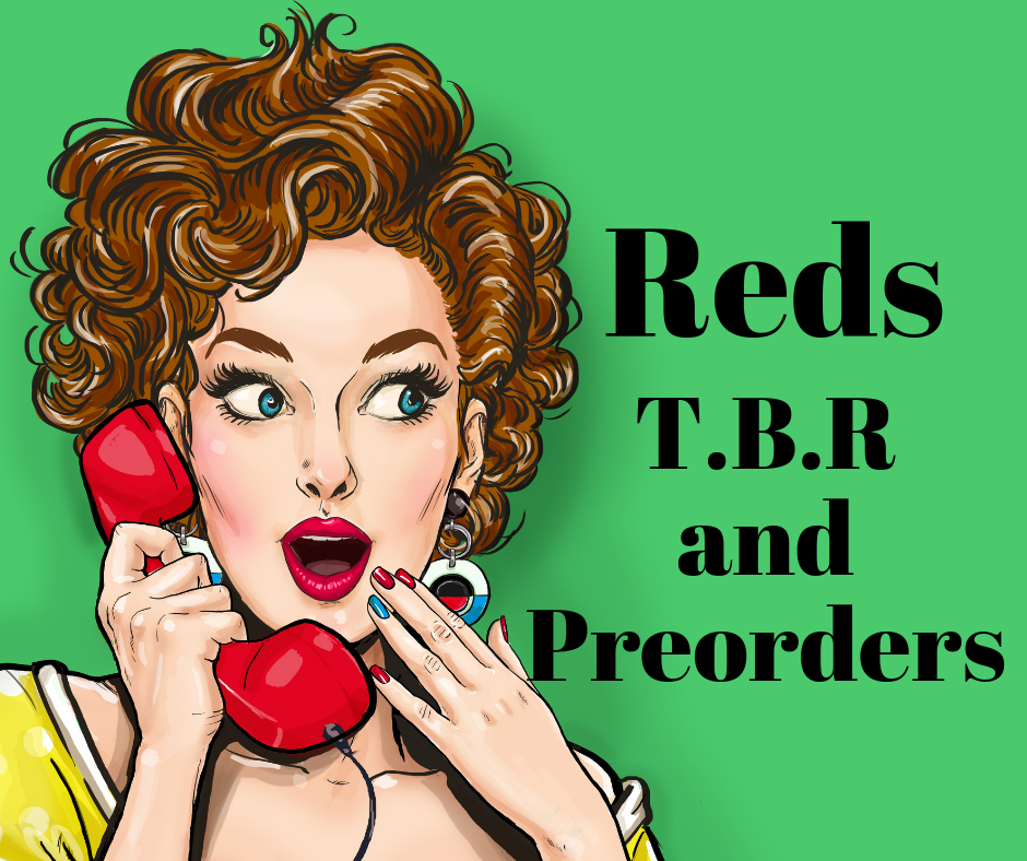 Red TBR and PREORDERS