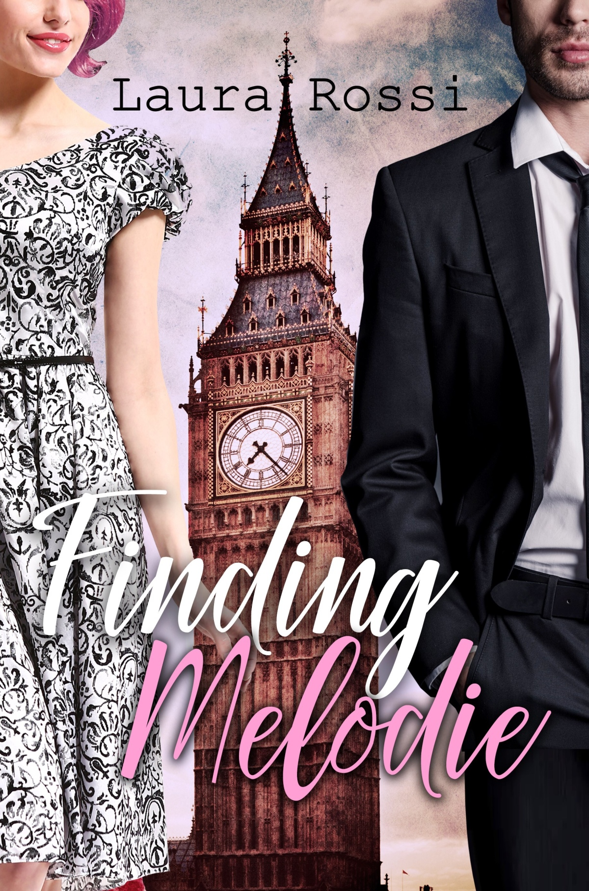 💞 Finding Melodie By Laura Rossi 💞