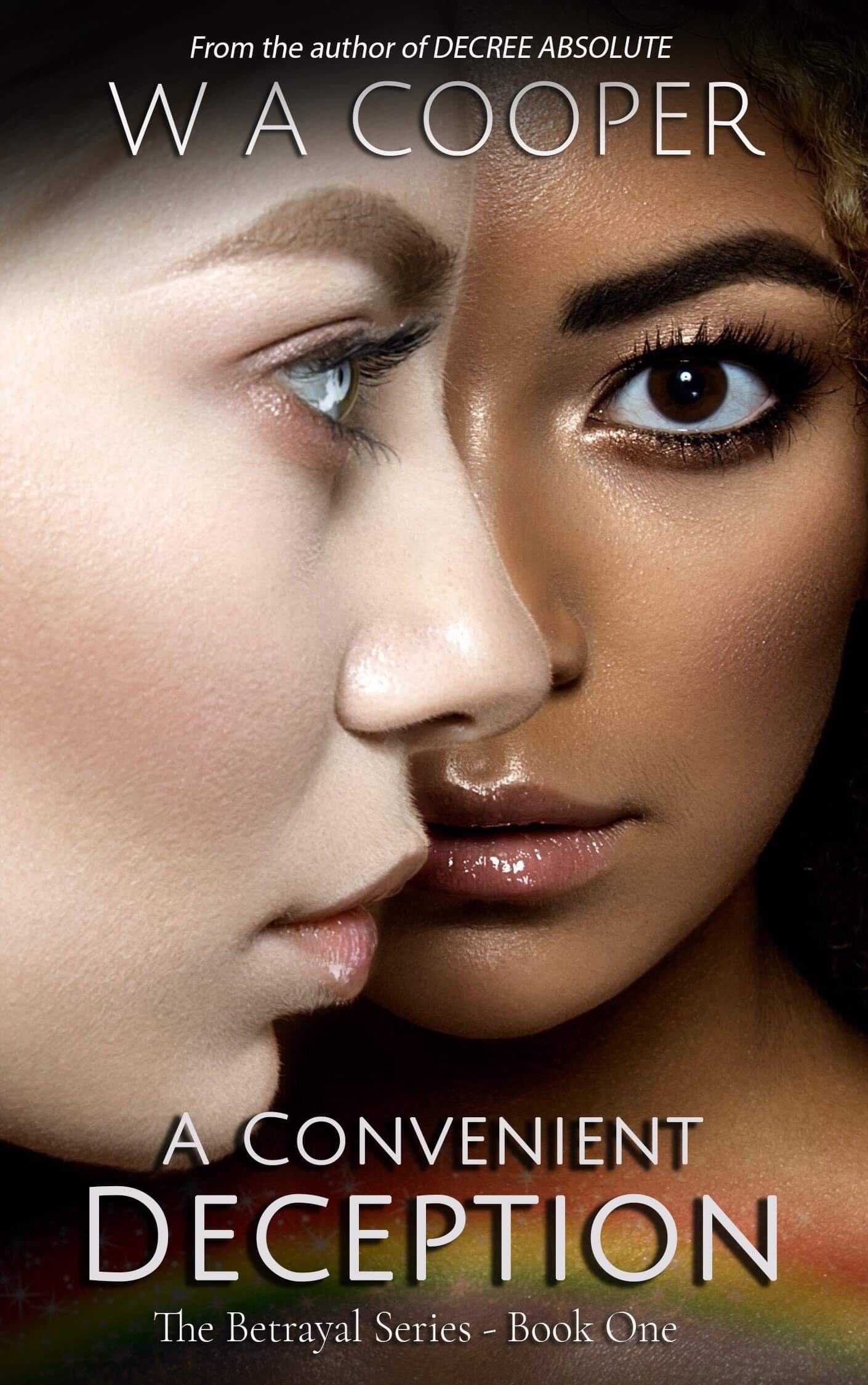 'A Convenient Deception: The Betrayal Series – Book One' by W.A. Cooper